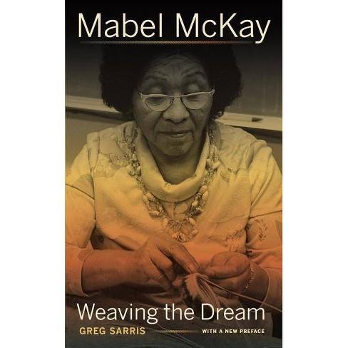 Mabel McKay - (Portraits of American Genius) by  Greg Sarris (Paperback) - image 1 of 1