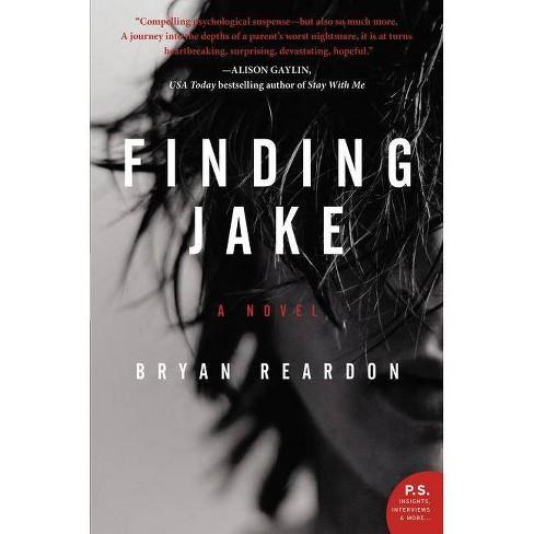 Finding Jake (Reprint) (Paperback) by Bryan  Reardon - image 1 of 1