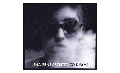 Jena Irene Asciutto - Cold Fame (CD) - image 1 of 1