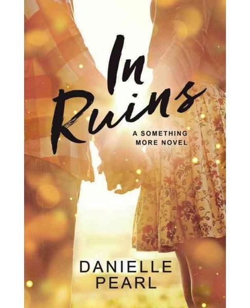 In Ruins (Paperback) (Danielle Pearl) - image 1 of 1