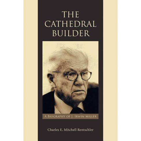 The Cathedral Builder - by  Charles E Mitchell Rentschler (Paperback) - image 1 of 1