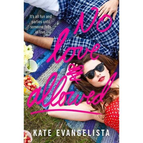 No Love Allowed (Paperback) (Kate Evangelista) - image 1 of 1