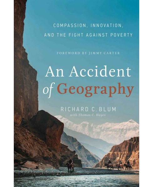Accident of Geography : Compassion, Innovation, and the Fight Against Poverty (Hardcover) (Richard C. - image 1 of 1