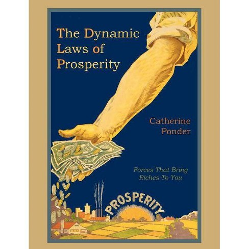 The Dynamic Laws of Prosperity - by  Catherine Ponder (Paperback) - image 1 of 1