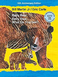Baby Bear, Baby Bear, What Do You See? (Anniversary)(School And Library)(Jr. Bill Martin)