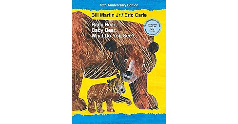 Baby Bear, Baby Bear, What Do You See? (Anniversary) (School And Library) (Jr. Bill Martin) - image 1 of 1