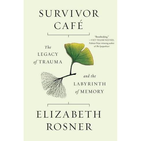 Survivor Cafe - by  Elizabeth Rosner (Hardcover) - image 1 of 1