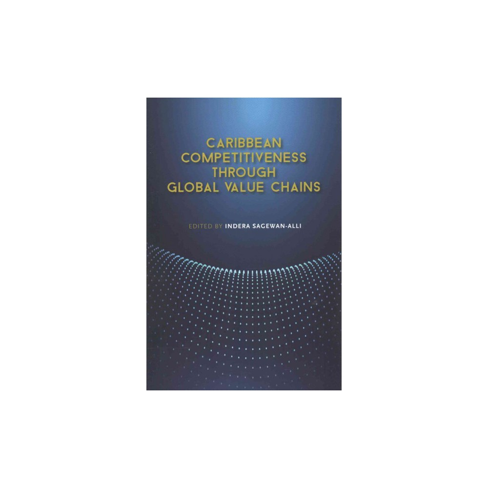 Caribbean Competitiveness Through Global Value Chains (Paperback)