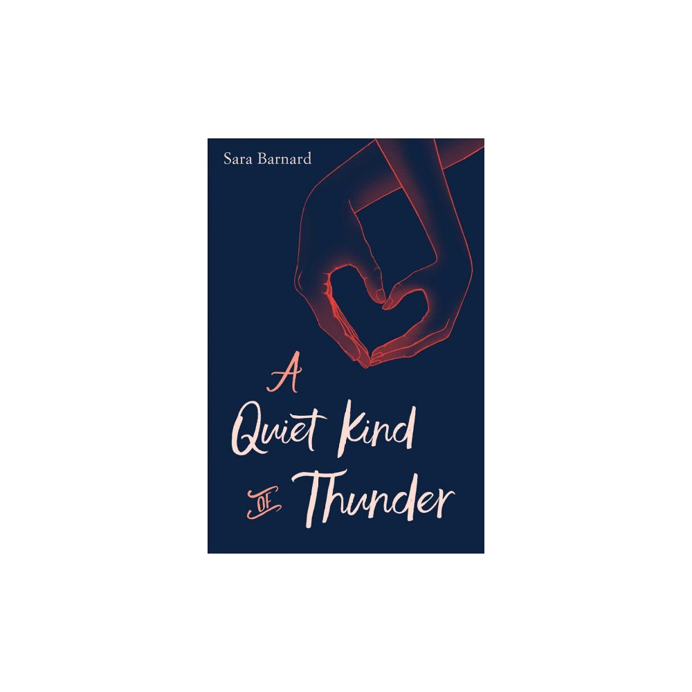 """Quiet Kind of Thunder - Reprint by Sara Barnard (Paperback) Perfect for fans of Morgan Matson and Jandy Nelson. A girl who can't speak and a boy who can't hear go on a journey of self-discovery and find support with each other in this gripping, emotionally resonant novel for """"readers who enjoyed John Green's Turtles All the Way Down"""" (Booklist) from bestselling author Sara Barnard. Steffi doesn't talk, but she has so much to say. Rhys can't hear, but he can listen. Steffi has been a selective mute for most of her life. The condition's name has always felt ironic to her, because she certainly does not """"select"""" not to speak. In fact, she would give anything to be able to speak as easily and often as everyone around her can. She suffers from crippling anxiety, and uncontrollably, in most situations simply can't open her mouth to get out the words. Steffi's been silent for so long that she feels completely invisible. But Rhys, the new boy at school, sees her. He's deaf, and her knowledge of basic sign language means that she's assigned to help him acclimate. To Rhys, it doesn't matter that Steffi doesn't talk. As they find ways to communicate, Steffi discovers that she does have a voice, and that she's falling in love with the one person who makes her feel brave enough to use it. But as she starts to overcome a lifelong challenge, she'll soon confront questions about the nature of her own identity and the very essence of what it is to know another person."""