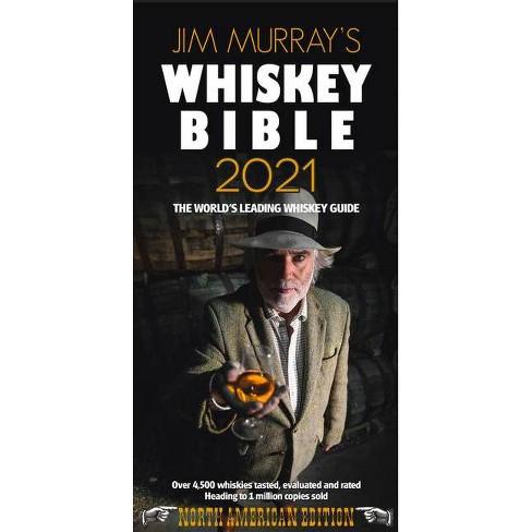 Jim Murray S Whiskey Bible 2021 Paperback Target