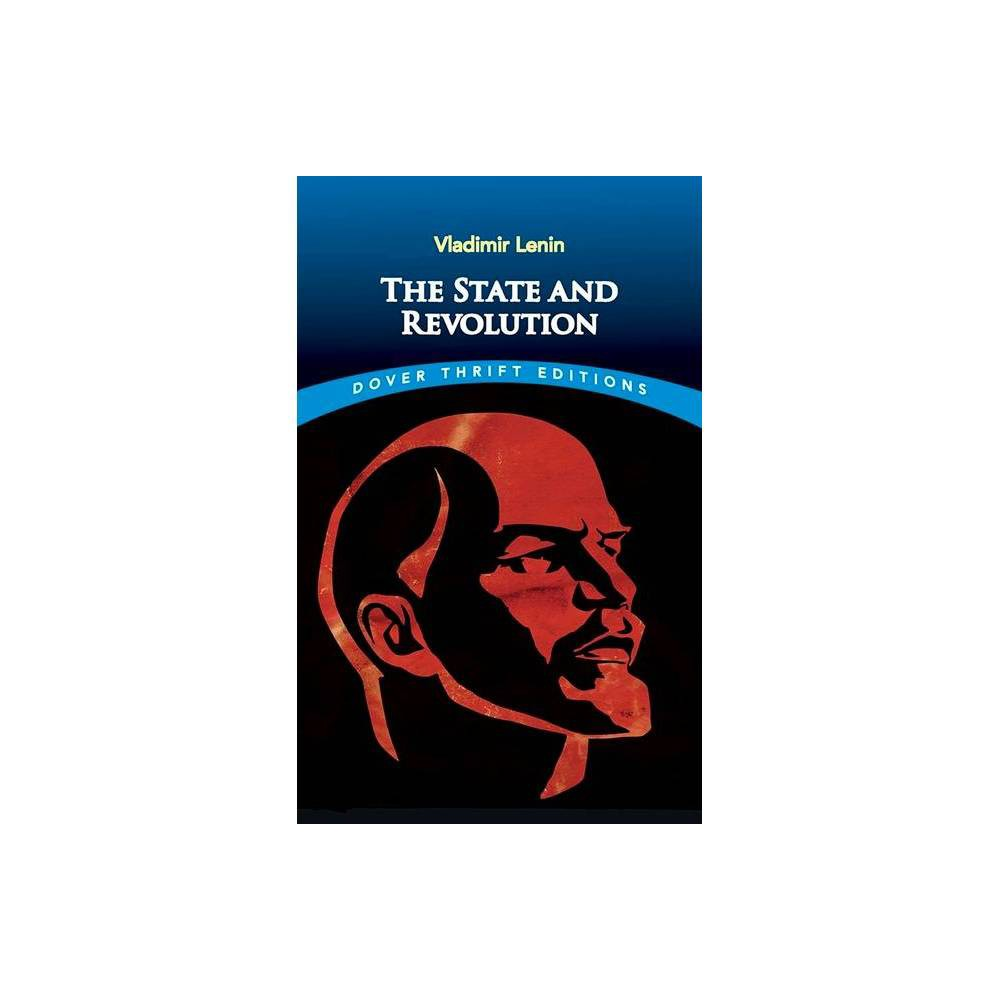 The State And Revolution Dover Thrift Editions By Vladimir Ilyich Lenin Paperback