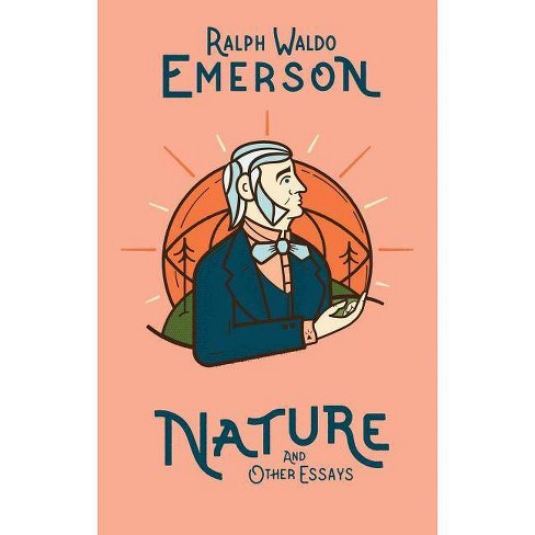 Nature and Other Essays - by  Ralph Waldo Emerson (Hardcover) - image 1 of 1