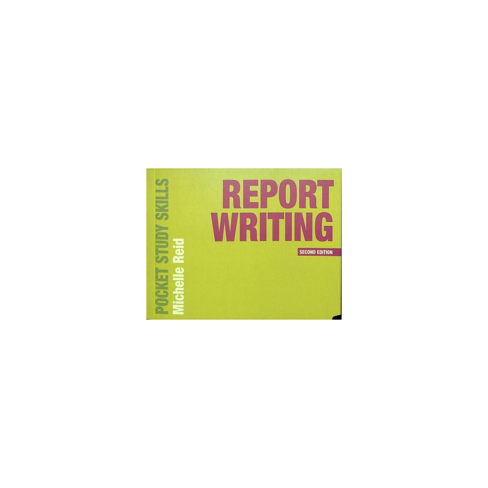 Report Writing - 2 (Pocket Study Skills) by Michelle Reid (Paperback)