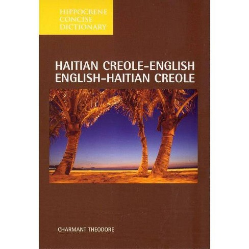 Haitian Creole-English/English-Haitian Creole Concise Dictionary - (Hippocrene Concise Dictionary) - image 1 of 1
