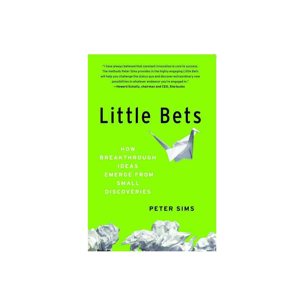 Little Bets By Peter Sims Paperback