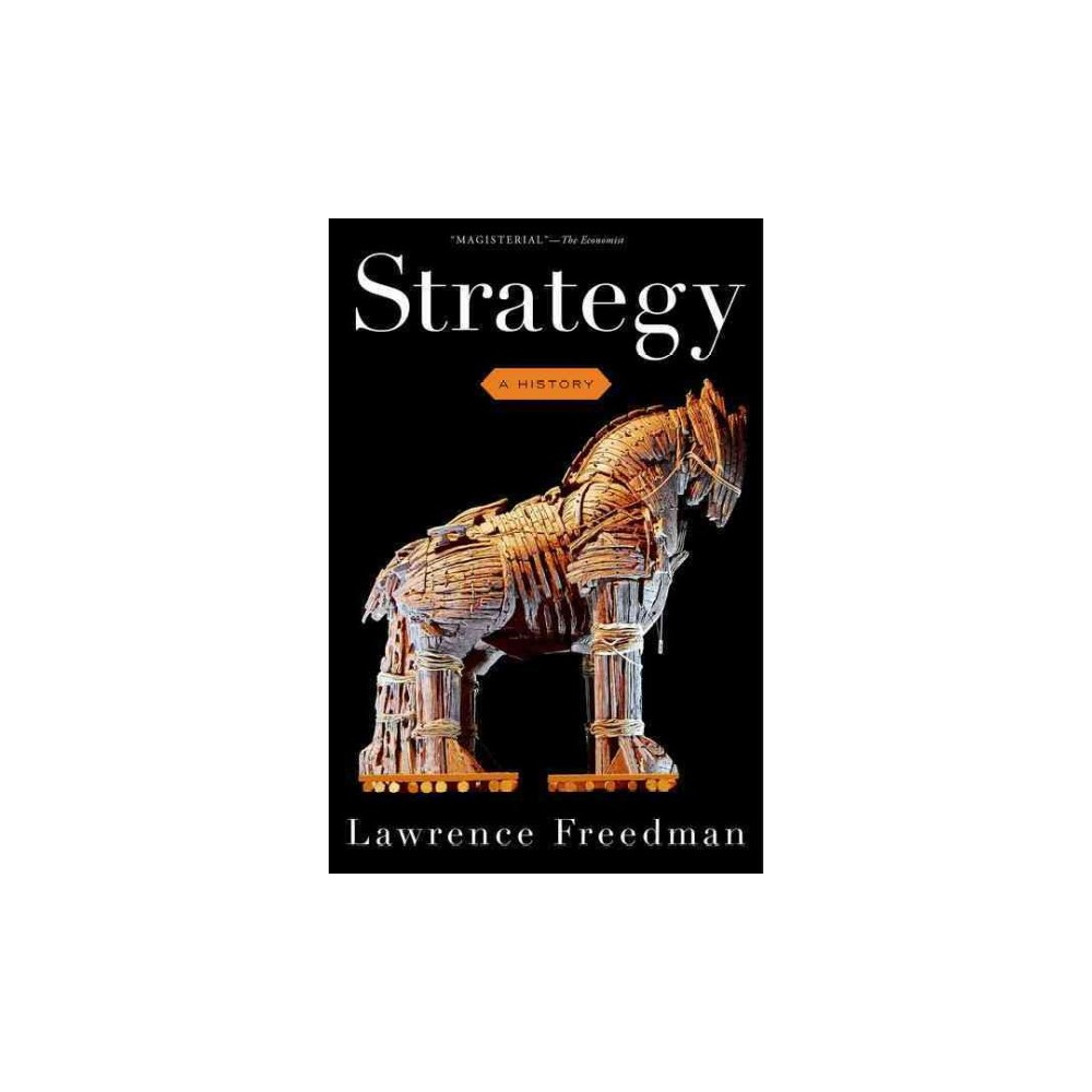 Strategy : A History (Paperback) (Lawrence Freedman)