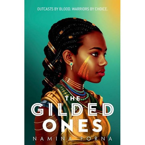 The Gilded Ones - By Namina Forna (hardcover) : Target