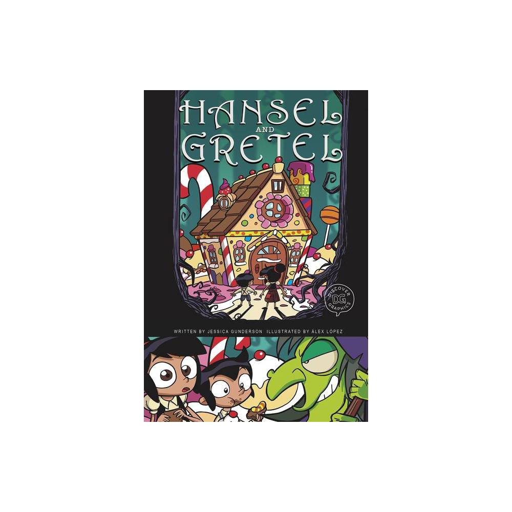 Hansel And Gretel Discover Graphics Fairy Tales By Jessica Gunderson Paperback