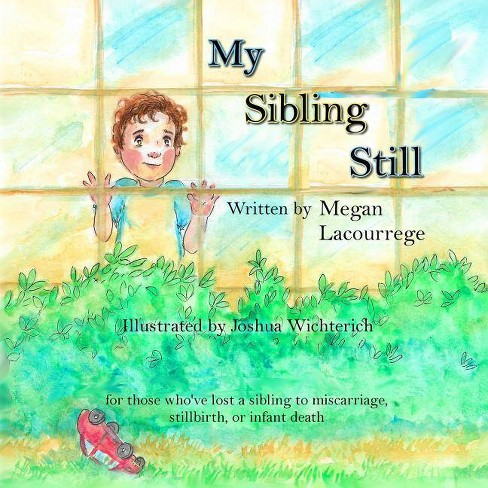 My Sibling Still - by  Megan Lacourrege (Paperback) - image 1 of 1