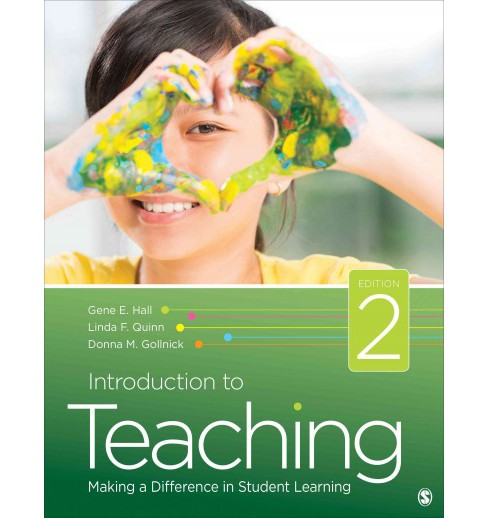 Introduction to Teaching : Making a Difference in Student Learning (Paperback) (Gene E. Hall) - image 1 of 1