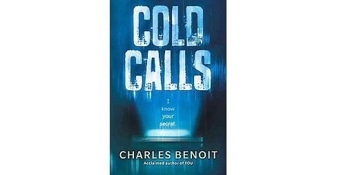Cold Calls (Reprint) (Paperback) (Charles Benoit) - image 1 of 1