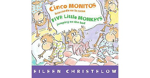 Cinco monitos brincando en la cama / Five Little Monkeys Jumping on the Bed (Bilingual) (Hardcover) - image 1 of 1