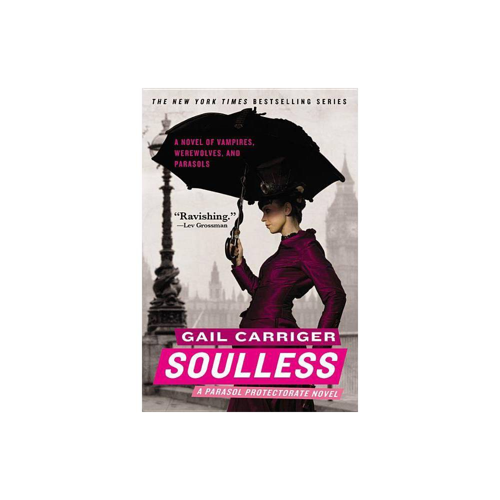 Soulless Parasol Protectorate By Gail Carriger Paperback