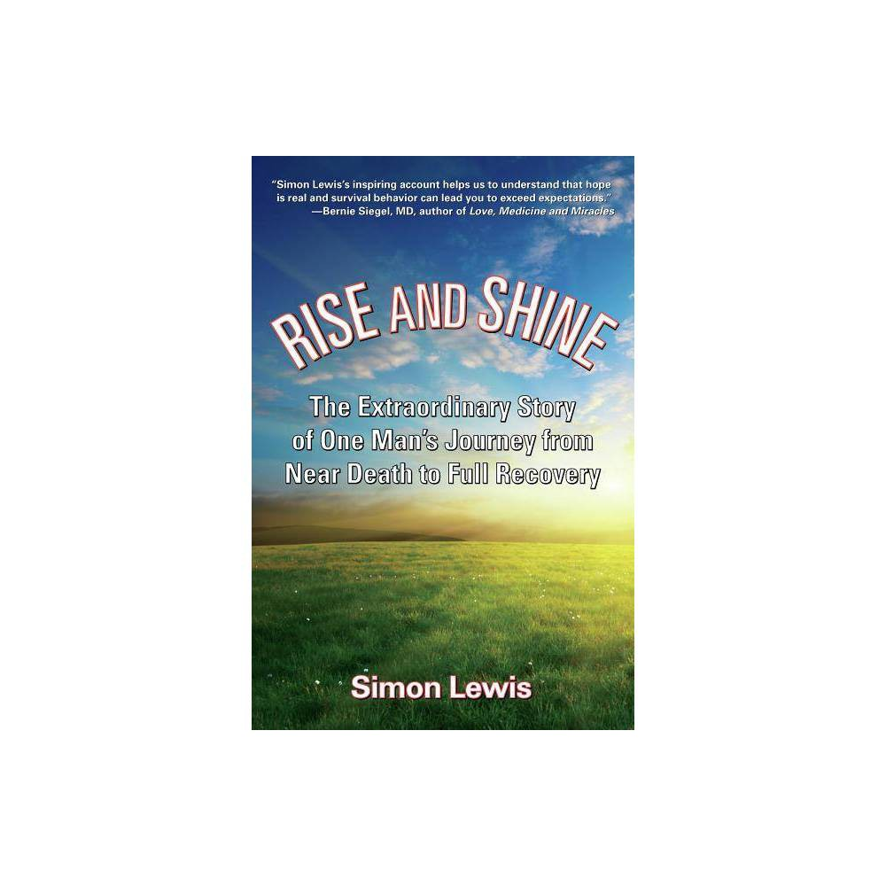 Rise and Shine - 2 Edition by Simon Lewis (Hardcover)