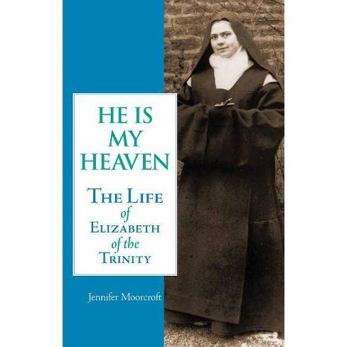 He is My Heaven - by  Jennifer Moorcroft (Paperback) - image 1 of 1