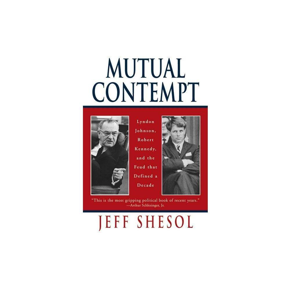 Mutual Contempt By Jeff Shesol Paperback