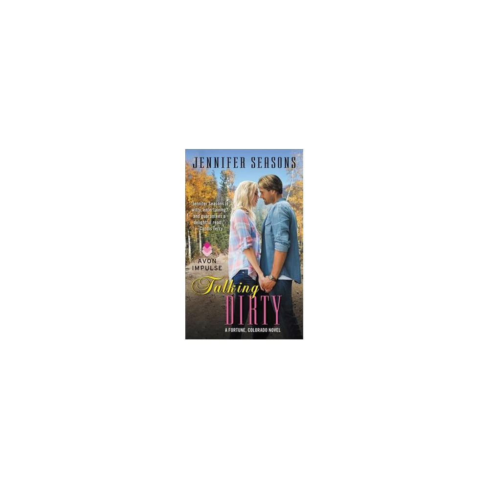 Talking Dirty (Paperback) (Jennifer Seasons)