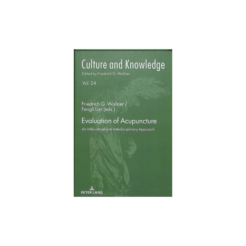 Evaluation of Acupuncture : An Intercultural and Interdisciplinary Approach - 1 (Hardcover)
