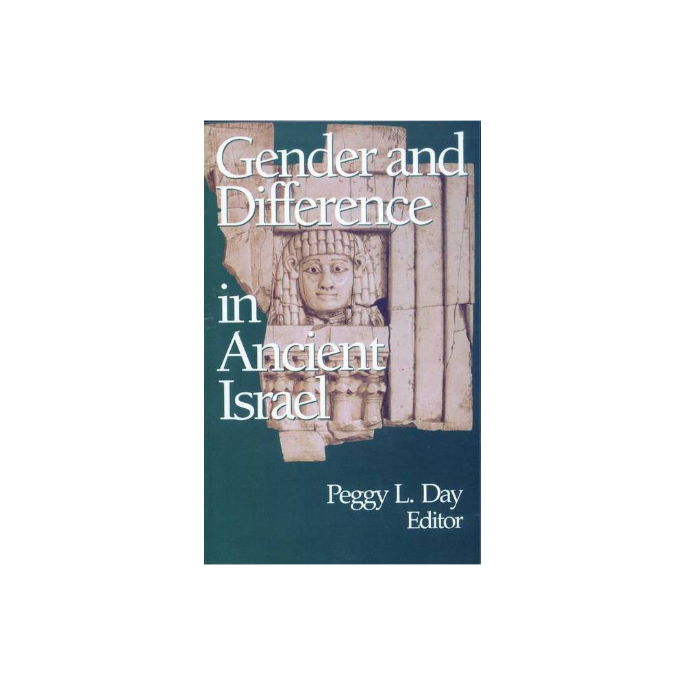 Gender And The Difference In Ancient Israel By Peggy L Day Paperback