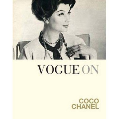 Vogue on Coco Chanel - (Vogue on Designers) by  Bronwyn Cosgrave (Hardcover)