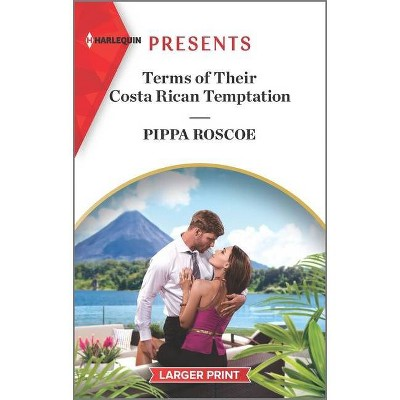 Terms of Their Costa Rican Temptation - (Diamond Inheritance) Large Print by  Pippa Roscoe (Paperback)