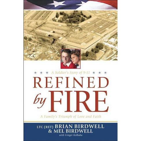 Refined by Fire - by  Brian Birdwell & Mel Birdwell (Paperback) - image 1 of 1
