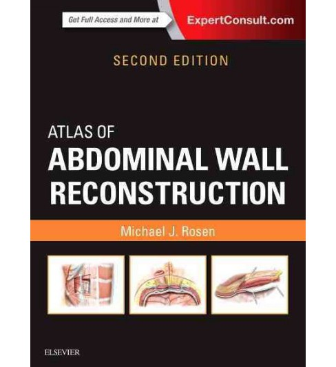 Atlas of Abdominal Wall Reconstruction (Hardcover) (M.D. Michael J. Rosen) - image 1 of 1