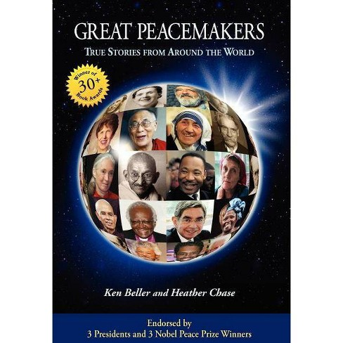 Great Peacemakers - by  Ken Beller & Heather Chase (Hardcover) - image 1 of 1