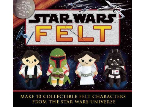 Star Wars Felt : Make 10 Collectible Felt Characters from the Star Wars Universe (Toy) - image 1 of 1