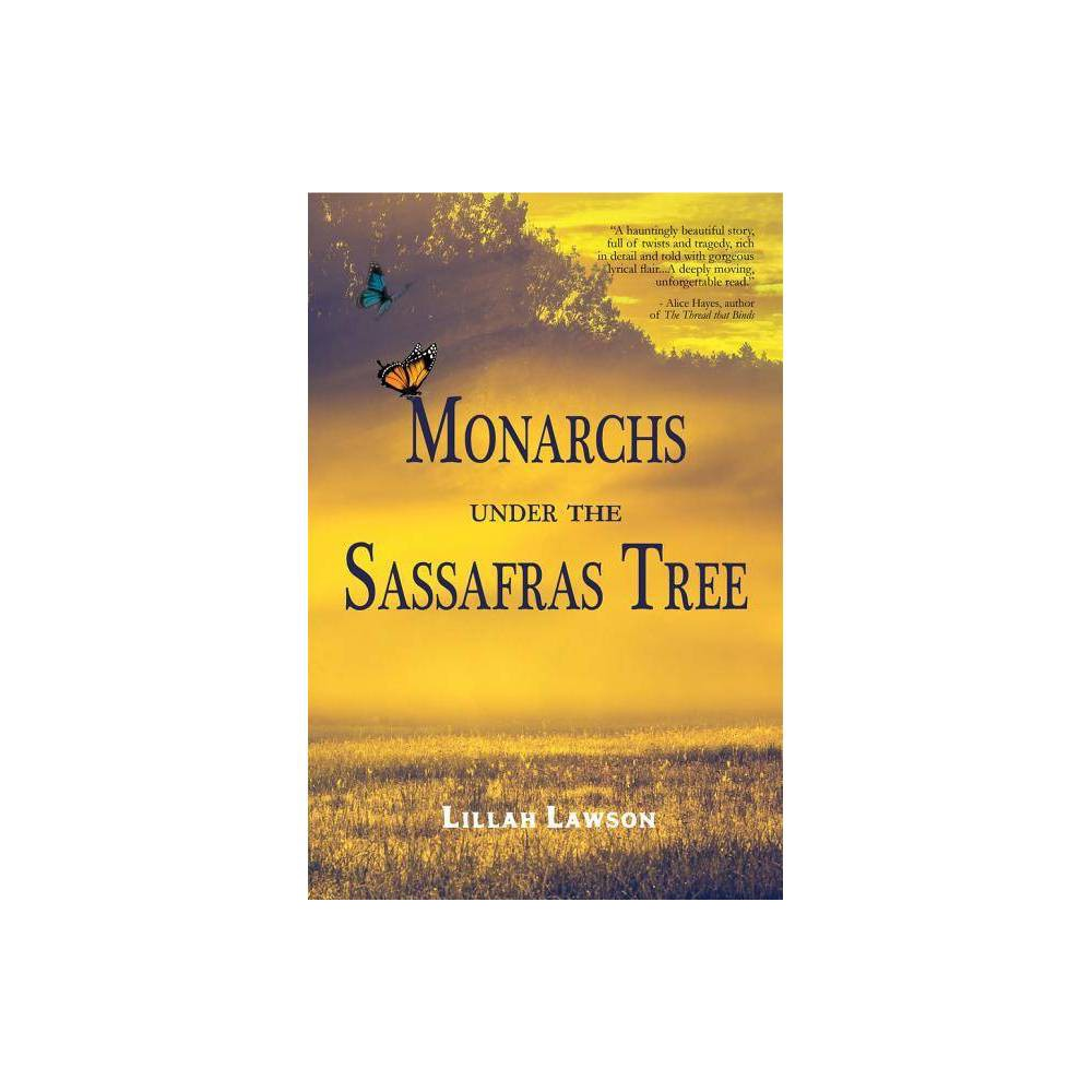 Monarchs Under The Safras Tree By Lillah Lawson Paperback