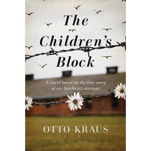 The Children's Block - by  Otto Kraus (Hardcover) - image 1 of 1
