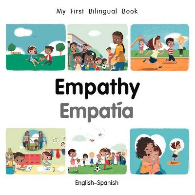 My First Bilingual Book-Empathy (English-Spanish)- by Patricia Billings (Board_book)