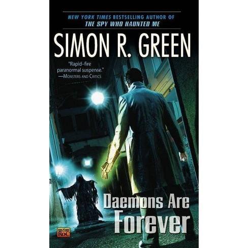 Daemons Are Forever - (Secret Histories) by  Simon R Green (Paperback) - image 1 of 1