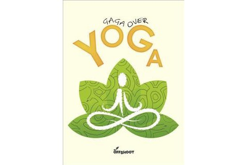 Gaga over Yoga (Paperback) - image 1 of 1