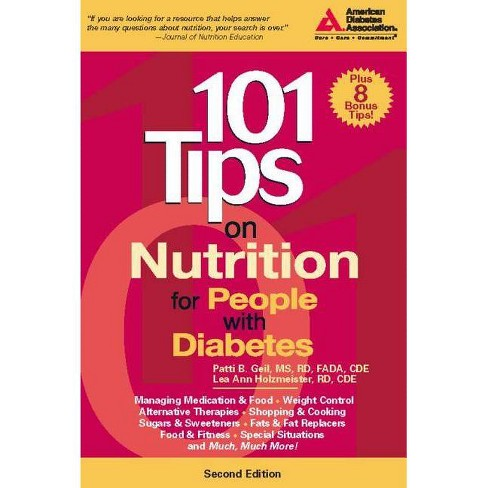 101 Tips on Nutrition for People with Diabetes - 2 Edition by  Patti B Geil & Lea Ann Holzmeister - image 1 of 1