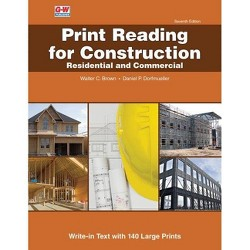 Print Reading for Construction - 7 Edition by  Walter C Brown & Daniel P Dorfmueller (Paperback)