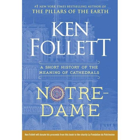 Notre-Dame - by  Ken Follett (Hardcover) - image 1 of 1