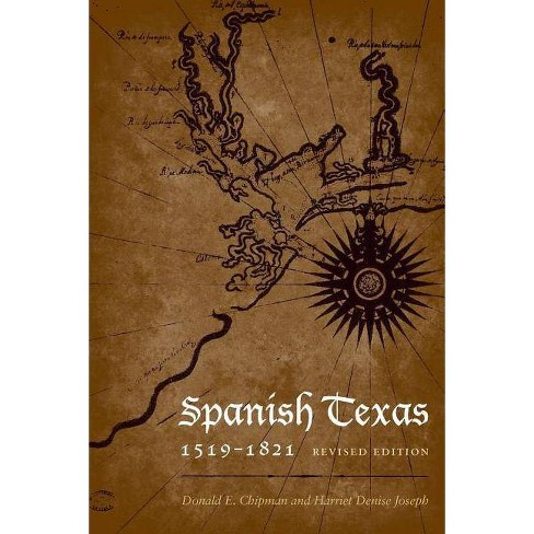 Spanish Texas, 1519-1821 - (Clifton and Shirley Caldwell Texas Heritage) 2 Edition (Paperback) - image 1 of 1