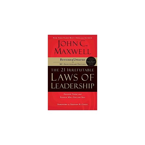 the 21 irrefutable laws of leadership workbook follow them and people will follow you english edition