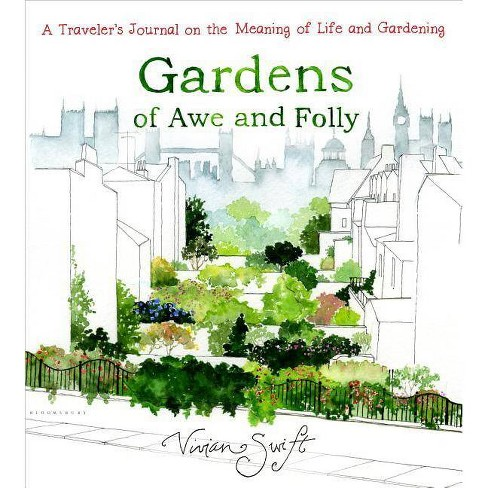 Gardens of Awe and Folly - by  Vivian Swift (Hardcover) - image 1 of 1